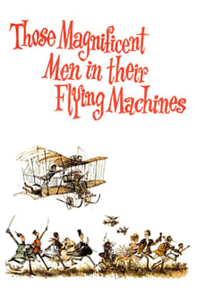 Those Magnificent Men in Their Flying Machines or How I Flew from London to Paris in 25 hours 11 min