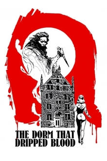 The Dorm That Dripped Blood