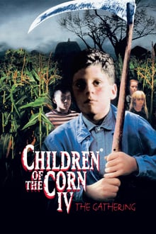 Children of the Corn 4: The Gathering