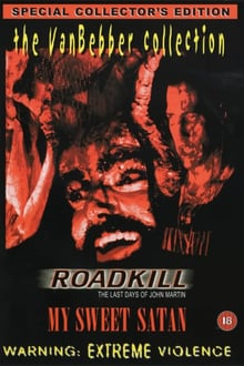 Roadkill: The Last Days of John Martin