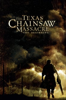 The Texas Chainsaw Massacre The Beginning