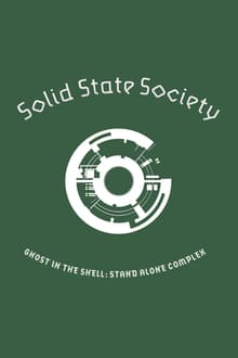Ghost in the Shell: Stand Alone Complex: Solid State Society (English Audio