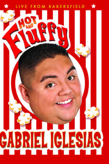 Gabriel Iglesias: Hot and Fluffy