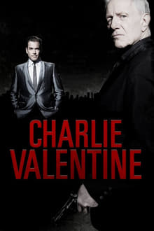 The Hitmen Diaries: Charlie Valentine