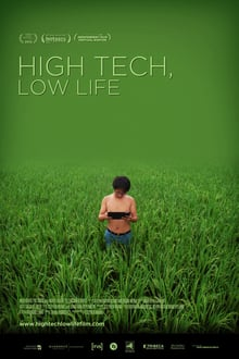 High Tech, Low Life