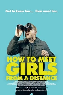 How to Meet Girls from a Distance