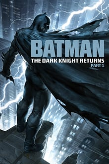 Batman The Dark Knight Returns Part 1