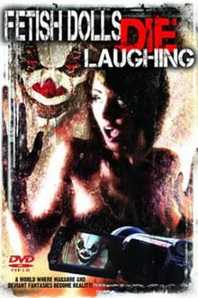 Fetish Dolls Die Laughing