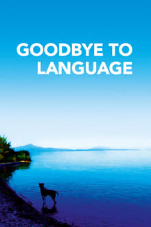 Goodbye to Language 3D