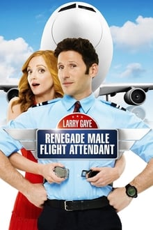 Larry Gaye Renegade Male Flight Attendant