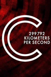 C: 299,792 Kilometers Per Second