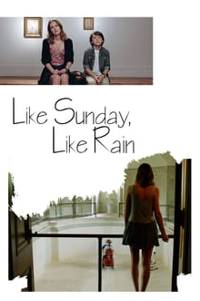 Like Sunday Like Rain