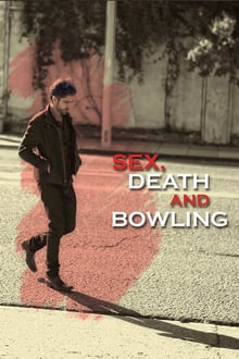 Sex Death and Bowling