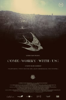 Come Worry with Us!