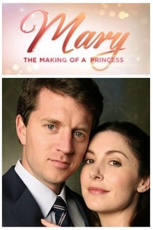 Mary: The Making of a Princess