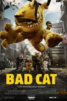 Bad Cat: The Movie