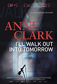 Anne Clark: I'll Walk Out Into Tomorrow