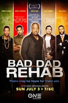 Bad Dad Rehab