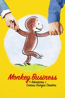 Monkey Business: The Adventures of Curious George's Creators