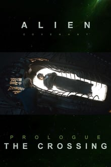 Alien: Covenant – Prologue: The Crossing