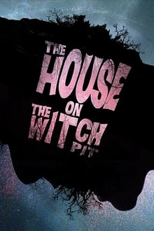 The House on the Witchpit