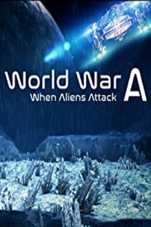 World War A: Aliens Invade Earth