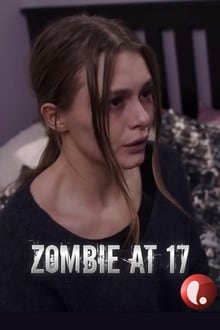 Zombie at 17