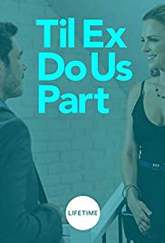 Til Ex Do Us Part