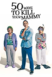 50 Ways To Kill Your Mammy 3×1