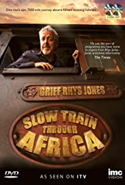Slow Train Through Africa with Griff Rhys Jones 1×4