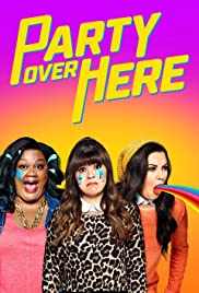 Party Over Here Season 1 Episode 6