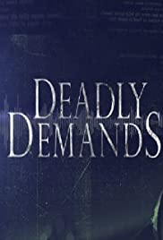 Deadly Demands