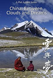 China: Between Clouds and Dreams 1×4