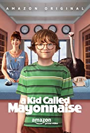 A Kid Called Mayonnaise
