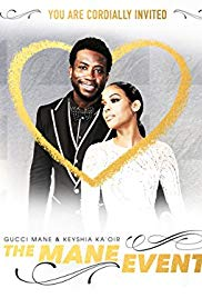 Gucci Mane & Keyshia Ka'oir: The Mane Event 1×7