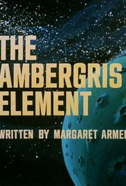 The Ambergris Element