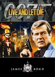 James Bond Live And Let Die