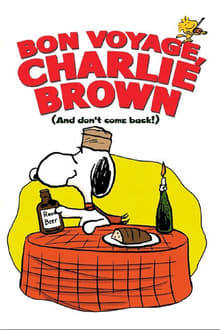 Bon Voyage, Charlie Brown (and Don't Come Back!