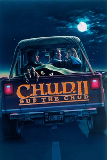 C.H.U.D. II – Bud the Chud