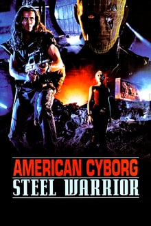 American Cyborg: Steel Warrior