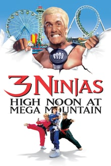 3 Ninjas High Noon at Mega Mountain