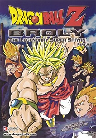 Dragon Ball Z: Broly, the Legendary Super Saiyan