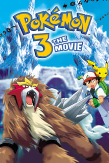 Pokémon 3: The Movie