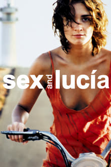 Sex and Luc�a