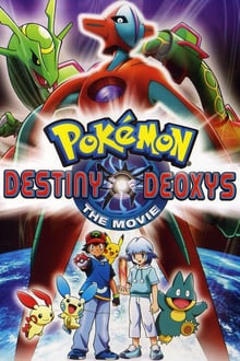 Pok�mon the Movie: Destiny Deoxys