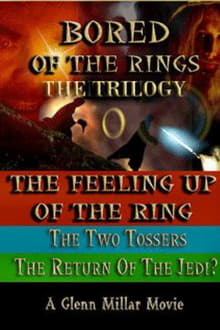 Bored of the Rings: The Trilogy