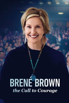 Bren� Brown: The Call to Courage