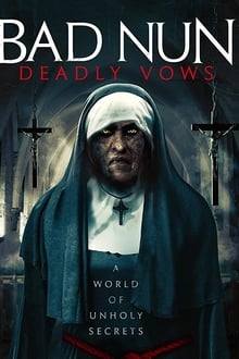 Bad Nun: Deadly Vows