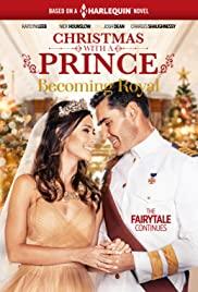 Christmas with a Prince – Becoming Royal