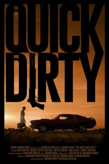 The Quick and Dirty
